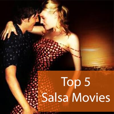 top 5 salsa movies you have to watch