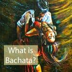 what is bachata music dance blog uk